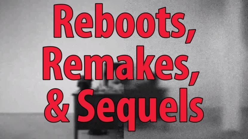 Lo que se viene: Remakes yReboots