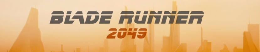 BLADE RUNNER 2049 – Time to Live
