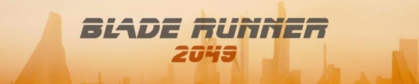 BLADE RUNNER 2049 – Time toLive