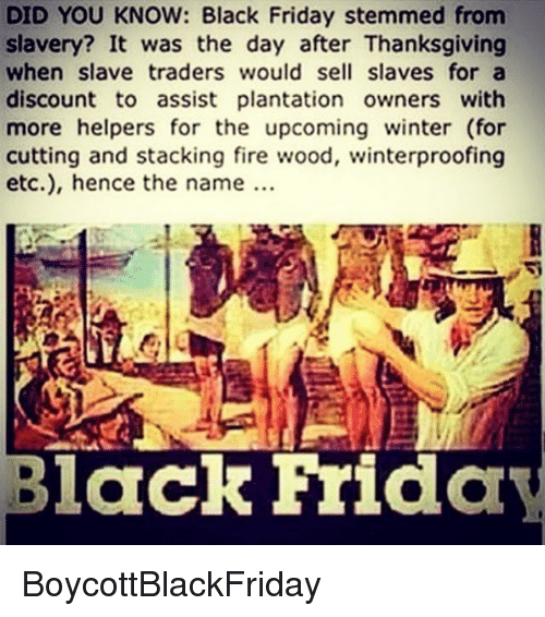 did-you-know-black-friday-stemmed-from-slavery-it-was-7341435